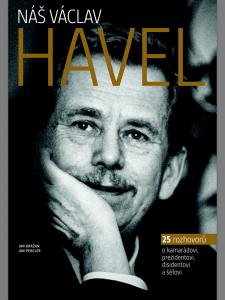 Nová kniha o Václavu Havlovi, pod níž jsou podepsáni Jan Pergler a Jan Dražan, má křest právě 17. listopadu. Repro: Neo